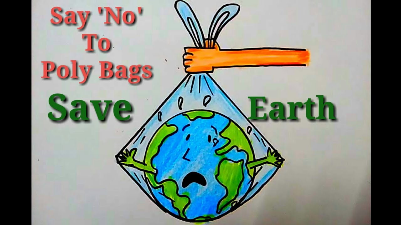 Make the Earth Fantastic, Say No To Plastic